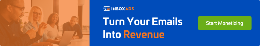 If you want to make more money out of your email newsletters, get in touch with inboxAds team today.